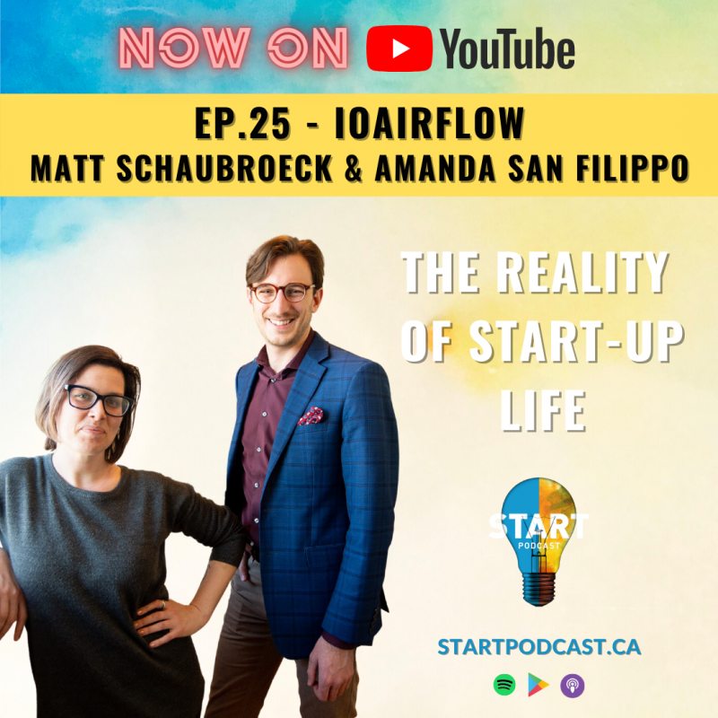 ioairflow founders on episode 25 of Start Canada Podcast