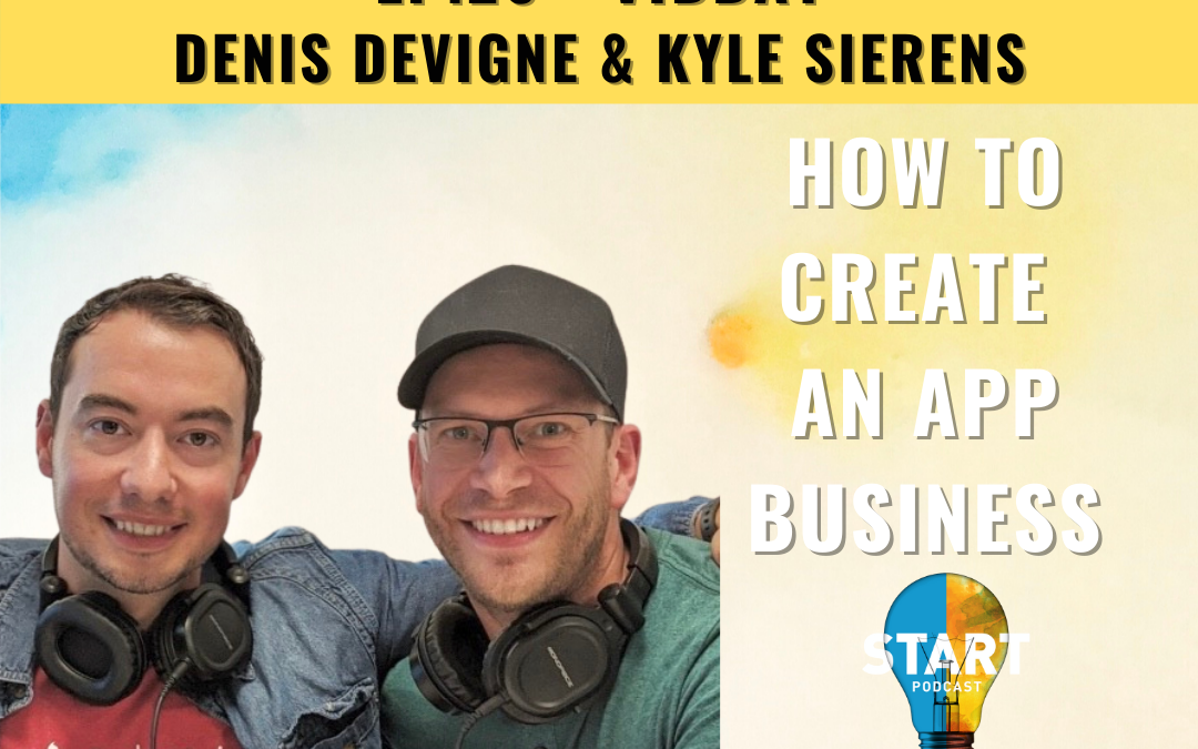 26 – How to Create an App Business