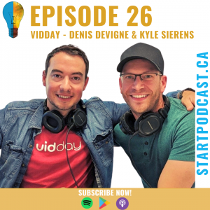 start podcast episode 26 with VidDay founders