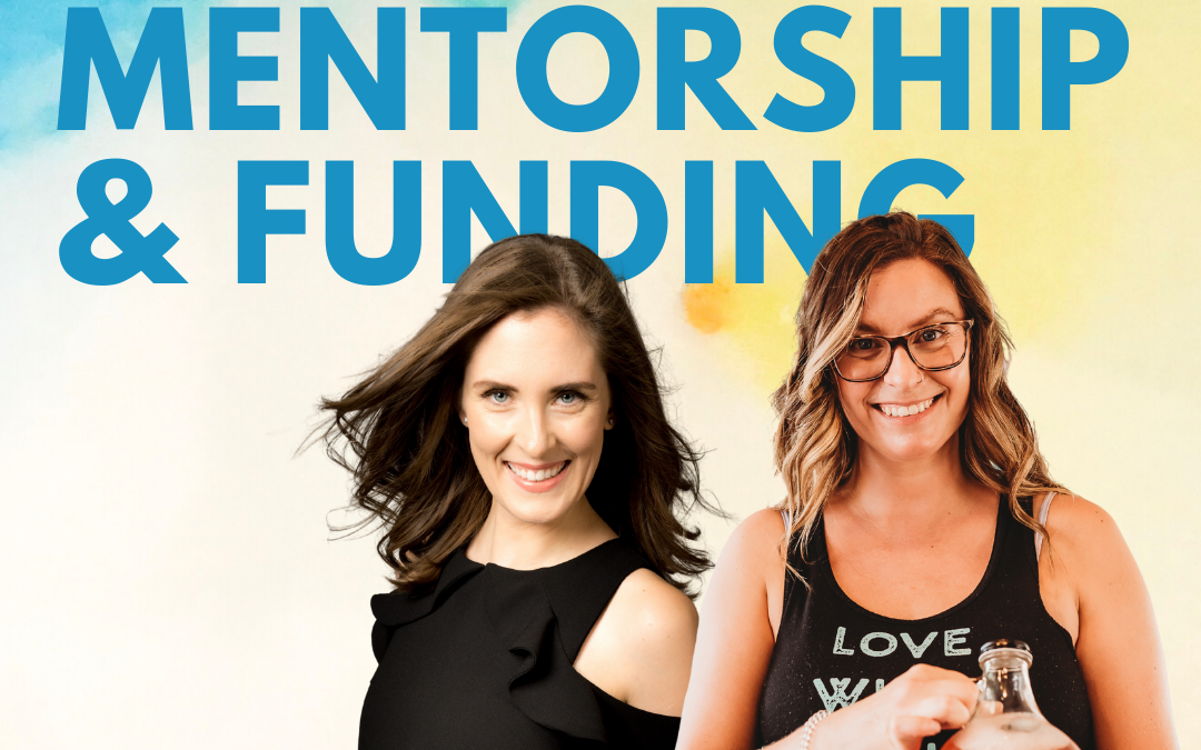 30 – Small Business Funding, Grants, and Mentorship w/ Michelle Leona of Wolseley Kombucha and Caroline Ksiazek of Futurpreneur Canada