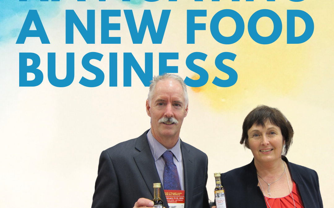 32 – Navigating a New Food Business w/ Glenda and Rory Hart of The Canadian Birch Company Ltd.