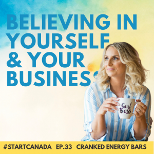 Ep33 Cranked Energy on Start Canada Podcast