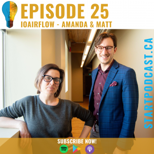 Amanda and Matt Founders of ioAirFlow on Start Podcast